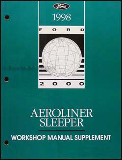 1998 Ford Aeroliner Sleeper Shop Manual Supplement Original