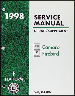 1998 Camaro, Firebird, Trans Am Repair Manual Original Update Supplement