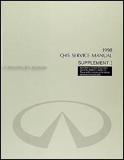 1998 Infiniti Q45 mid-model year Shop Manual Supplement Original