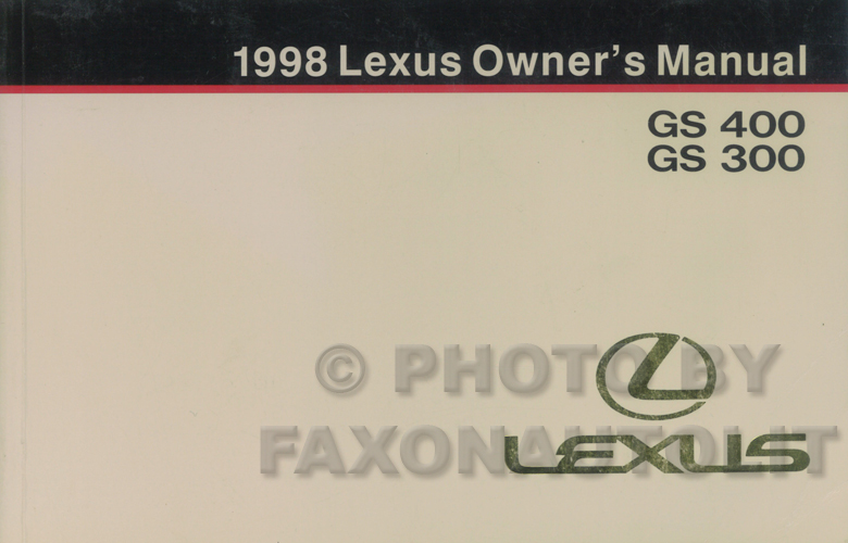 1998 Lexus GS 400 and GS 300 Owners Manual Original