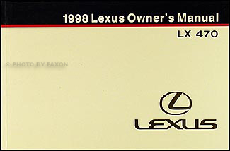 1998 Lexus LX 470 Owners Manual Original