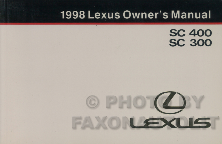 1998 Lexus SC 300 and 400 Owners Manual Original