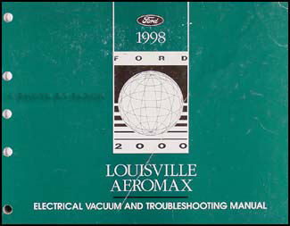1998 Louisville and Aeromax Electrical Troubleshooting Manual Original