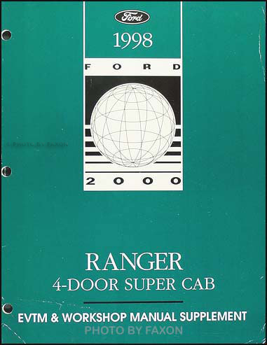 1998 Ford Ranger 4 Door Super Cab Repair Manual Original Supplment