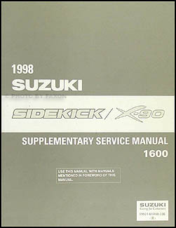1998 Suzuki Sidekick 1600 & X-90 Repair Manual Supplement Original