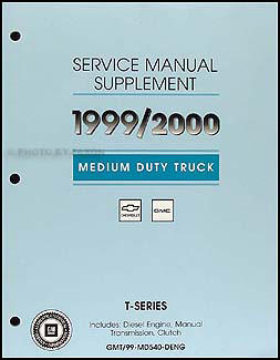 1999-2000 Chevy/GMC Duramax 7800 Diesel T-Series Shop Manual Original