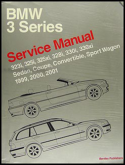 1999-2001 BMW 3 Series Bentley Repair Shop Manual 323i 325i 328i 330i & xi
