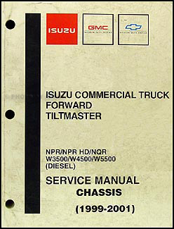 1999-2001 Diesel Chassis Repair Shop Manual Orig. NPR NQR W3500 W4500 W5500