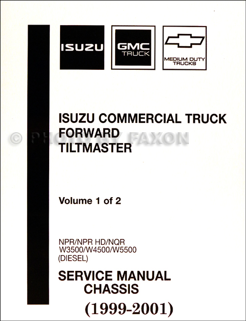 1999-2001 Diesel Chassis Repair Shop Manual Factory Reprint NPR NQR W3500 W4500 W5500