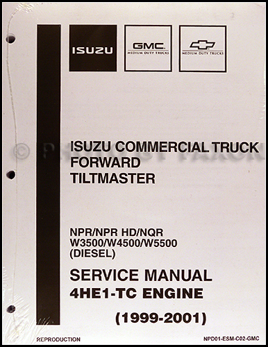 1999-2004 Diesel Engine 4HE1-TC Repair Shop Manual Isuzu NPR NQR W3500 W4500 W5500