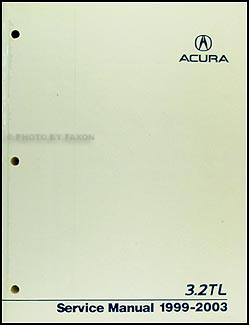 1999-2003 Acura 3.2 TL Repair Manual Original