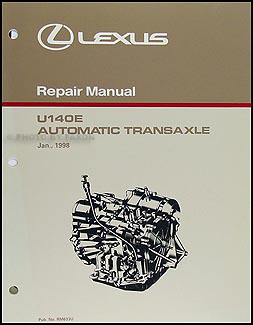 1999-2003 Lexus RX 300 2WD and 99-01 ES 300 Automatic Transaxle Overhaul Manual