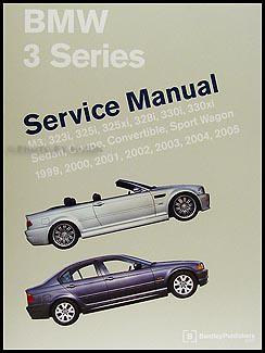 1999-2005 BMW 3 Series Bentley Repair Manual