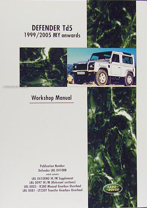 1999-2005 Land Rover Defender Td5 Repair Manual Reprint