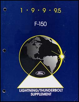 1999 ½ Ford SVT F-150 Pickup Lightning & Thunderbolt Repair Manual Supplement Original