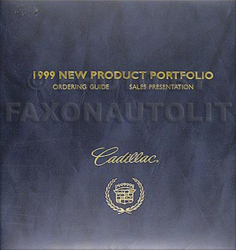 1999 Cadillac Product Portfolio - Data Book and Color & Upholstery Album
