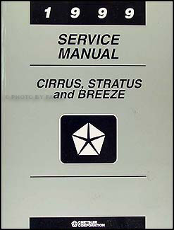 1999 Cirrus, Stratus, & Breeze Shop Manual Original