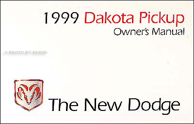 1999 Dodge Dakota Pickup Truck Original Owner's Manual