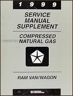 1999 Dodge Ram Van/Wagon Compressed Natural Gas Repair Shop Manual Supp.