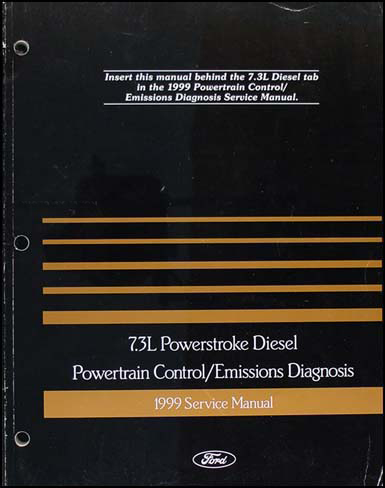 1999 Ford 7.3L Powerstroke Diesel Engine Diagnosis Manual Econoline Super Duty Truck