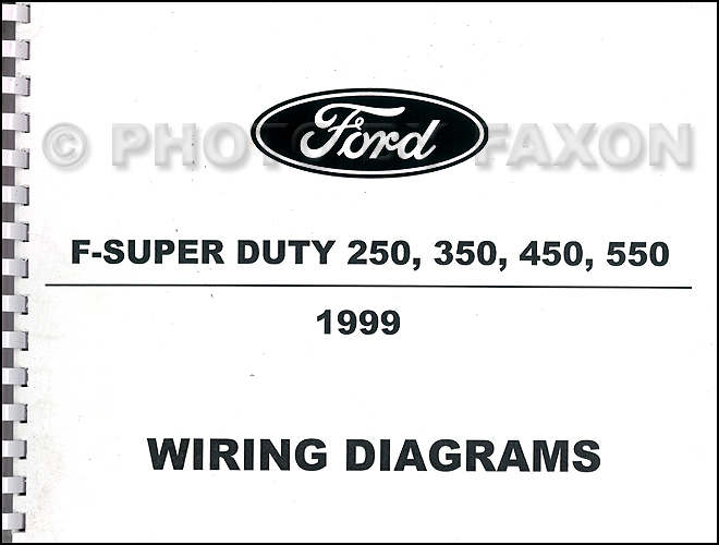 1999 ford f super duty 250 350 450 550 wiring diagram manual factory rh faxonautoliterature com 1999 ford f250 super duty trailer wiring diagram