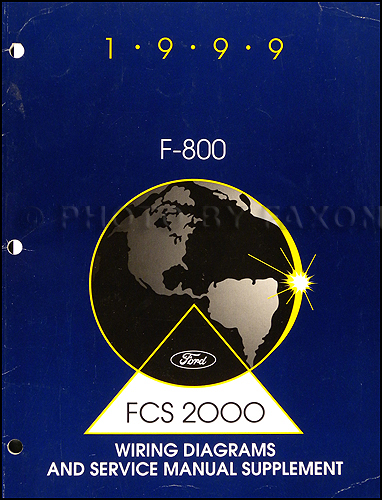 1999 Ford F-800 Repair Shop Manual and Wiring Original Supplement