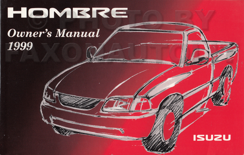 1999 Isuzu Hombre Pickup Truck Owner's Manual Original