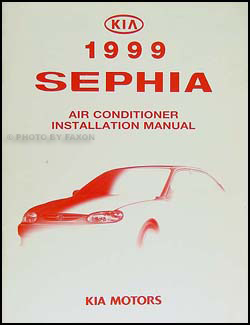 1999 Kia Sephia A/C Installation Manual Original