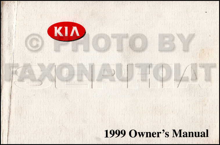 1999 Kia Sephia Owners Manual Original
