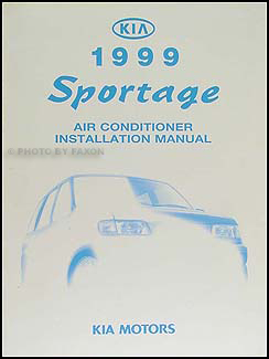 1999 Kia Sportage A/C Installation Manual Original