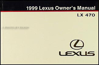 1999 Lexus LX 470 Owners Manual Original
