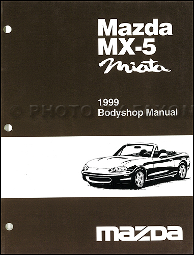 1999 Mazda MX-5 Miata Body Shop Manual Original