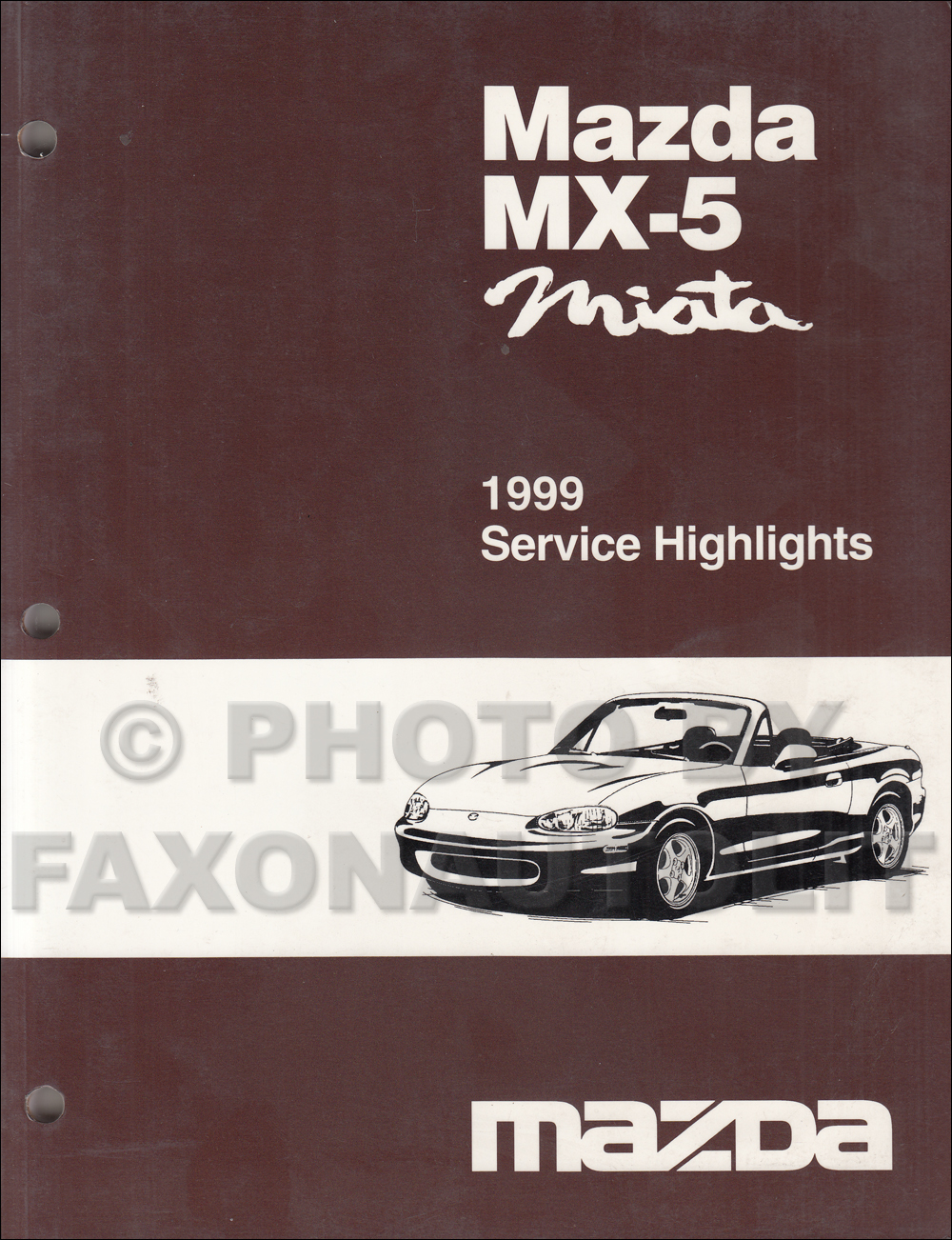 2011 Mazda Mx 5 Miata Wiring Diagram Start Building A 2013 1999 Electrical Original Rh Faxonautoliterature Com 2007