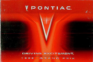 1999 Pontiac Grand Prix Original Owner's Manual 99