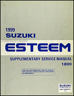 1999 Suzuki Esteem 1800 Repair Manual Supplement Original