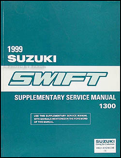 1999 Suzuki Swift 1300 Repair Manual Supplement Original