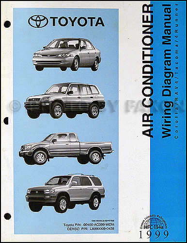 1999 Toyota A/C Wiring Diagram Manual Original Corolla Rav4 Tacoma on