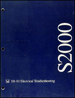 2000-2001 Honda S2000 Electrical Troubleshooting Manual Original