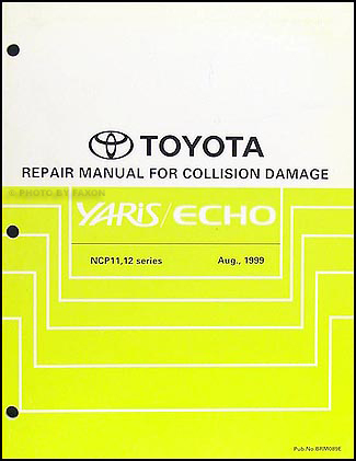 2000-2005 Toyota Echo Body Collision Repair Manual Original
