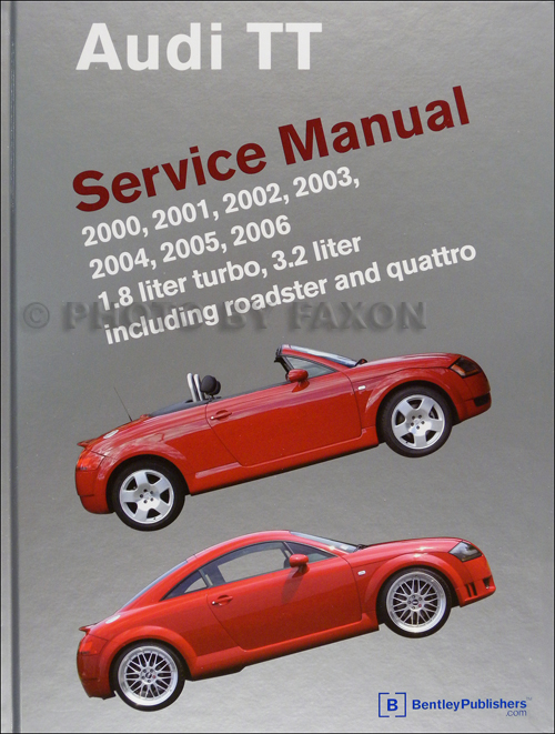 2000-2006 Audi TT Bentley Repair Shop Manual