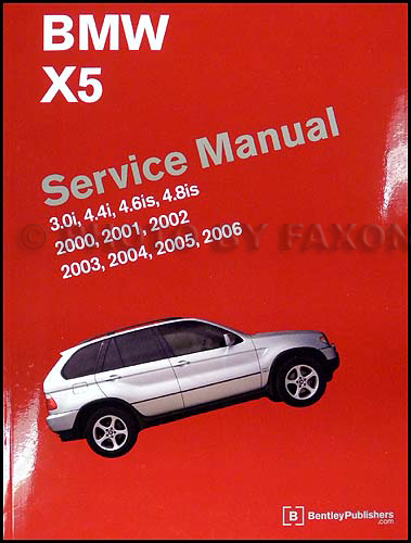 2000-2006 BMW X5 Repair Manual