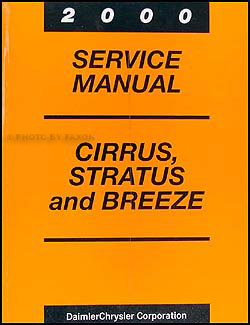 2000 Cirrus, Stratus, & Breeze Shop Manual Original