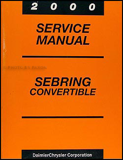 2000 Sebring Convertible Shop Manual Original