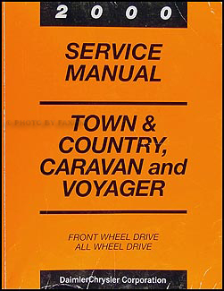 2000 Caravan, Town & Country, & Voyager Van Repair Manual Original