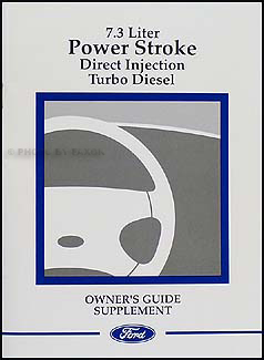 2000 Ford Powerstroke 7.3L Diesel Engine Owner's Manual Supplement Original