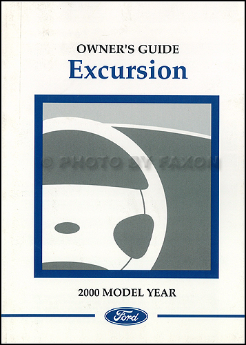 2000 Ford Excursion Owner's Manual Reprint