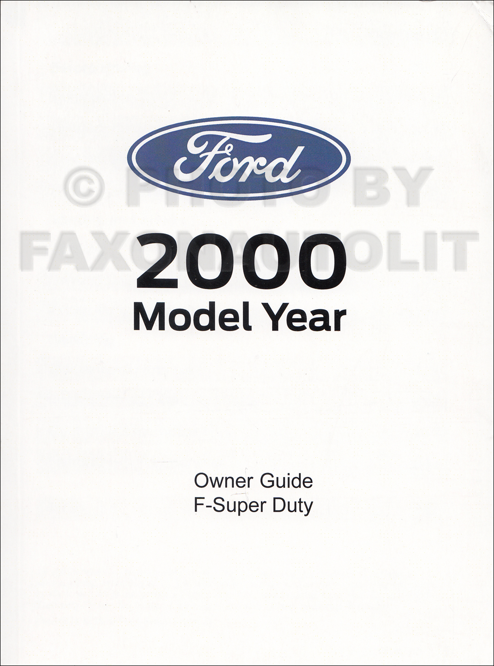 2000 Ford F-250 thru F-550 Owner's Manual Factory Reprint