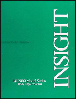2000-2006 Honda Insight Body Repair Manual Original
