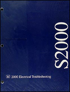 2000 Honda S2000 Electrical Troubleshooting Manual Original