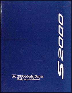 2000-2009 Honda S2000 Body Manual Original